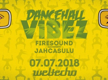 Dancehall Vibez #102 – Firesound X Jahcasulu