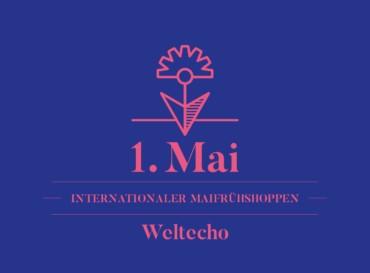 Internationaler Maifrühshoppen – 1. Mai im Weltecho