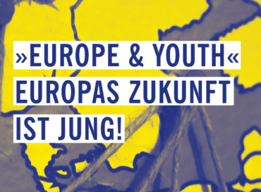 Podiumsdiskussion: Europe & Youth – Europas Zukunft ist jung!