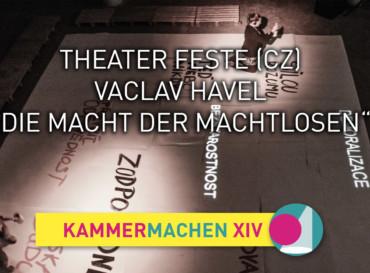 """Theater Feste – Vaclav Havel """"Die Macht der Machtlosen"""""""