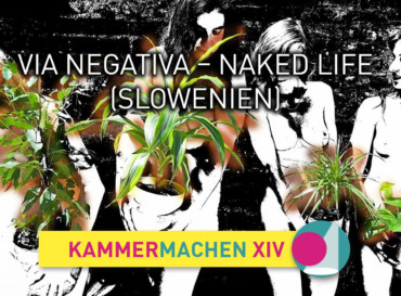 Via Negativa – Naked Life (SLOWENIEN)