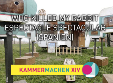Who killed my rabbit · Espectacle Spectacular (Spanien)