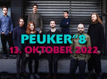 """PEUKER""""8 – am 13. Oktober 2022"""