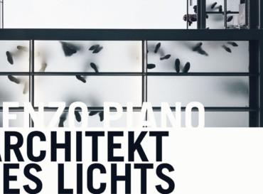 Renzo Piano – Architektur des Lichtes