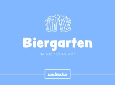 »Weltecho Biergarten«