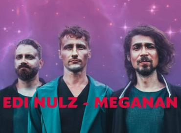 Edi Nulz – Meganan