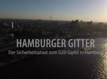 Hamburger Gitter- Der G20-Gipfel als Schaufenster moderner Polizeiarbeit