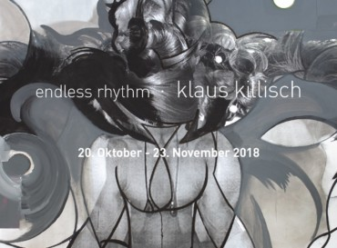"Klaus Killisch ""endless rhythm"""