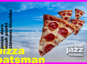 Pizza Batsman – Indiejazz