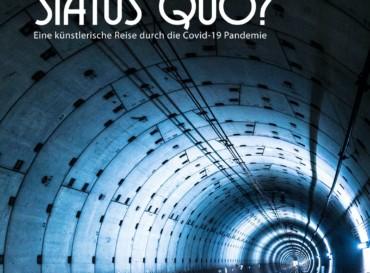 STATUS QUO?  Streaming! Eine künstlerische Reise durch die Covid-19 Pandemie